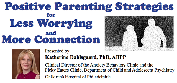 Positive Parenting Strategies for Less Worrying and More Connection seminar banner